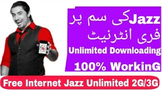 Free Internet On Jazz With Unlimited Downloading 2G/3G 100% Working [Urdu/Hindi]