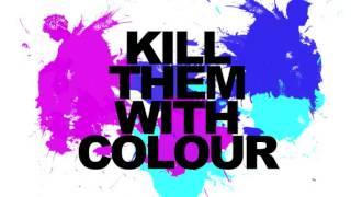 Kendrick Lamar - Bitch Don't Kill My Vibe (Kill Them With Colour Remix)