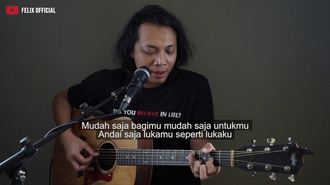 Felix Irwan - Mudah Saja