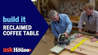 Build It | Reclaimed Coffee Table