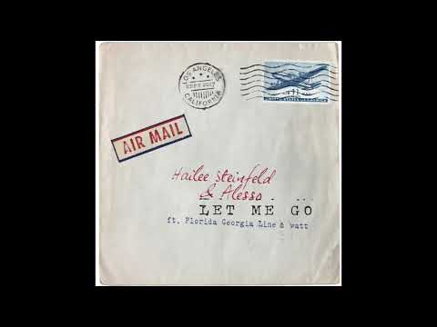 "Hailee Steinfeld & Alesso (ft. Florida Georgia Line & watt) - ""Let Me Go"" (Official Audio)"