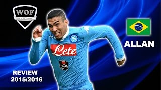 ALLAN MARQUES LOUREIRO | Napoli | Goals, Skills, Assists | 2015/2016 (HD)