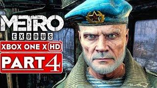 METRO EXODUS Gameplay Walkthrough Part 4 [1080p HD Xbox One X] - No Commentary