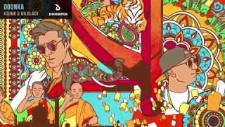 KSHMR & MR.BLACK - DOONKA (Official Audio)