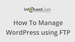 How to Manage WordPress using FTP