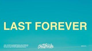 Russ, Snoop Dogg, Rick Ross - Last Forever (Lyrics)