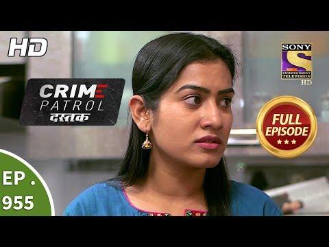 Xxx Mp4 Crime Patrol Dastak Ep 955 Full Episode 15th January 2019 3gp Sex