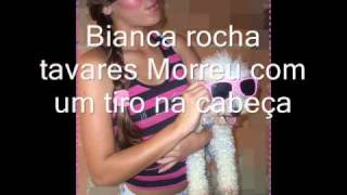 Bianca  Rocha tavares (luto eterno)
