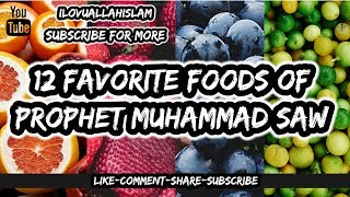 12 Favorite Foods Of Prophet Muhammad pbuh) & Advantages