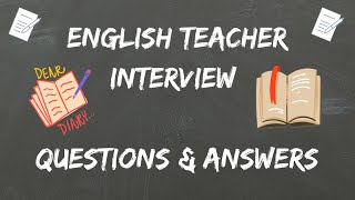 English Teacher Interview Questions & Answers