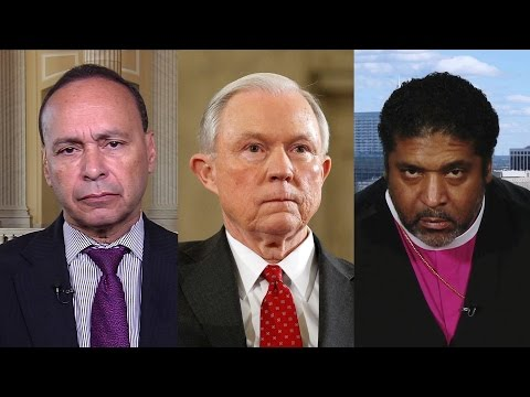 Rep. Luis Gutiérrez & Rev. William Barber on AG Nominee Jeff Sessions's Racist Xenophobic Record