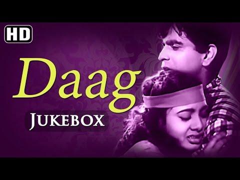 All Songs Of Daag {HD} - Dilip Kumar - Nimmi - Usha Kiran - Old Hindi Songs