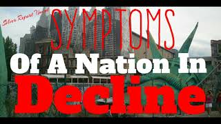 Symptoms of a Nation in Decline - Economic Collapse News