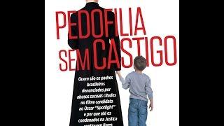Os casos de pedofilia brasileiros citados no filme Spotlight