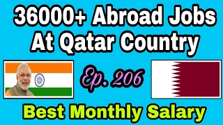 36000+ Jobs At Gulf Countries, Qatar, With Best Monthly Salary, Apply soon For Abroad Jobs, In Hindi