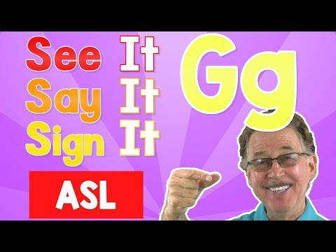 See it, Say it, Sign it | The Letter G | ASL for Kids | Jack Hartmann