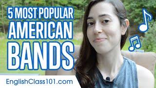 5 Most Popular American Bands