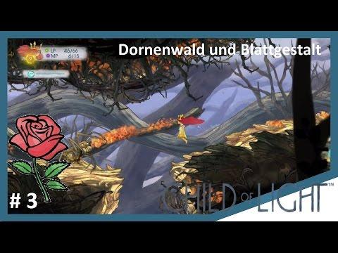 Dornenwald und Blattgestalt | The Chiild of Light | Folge 3