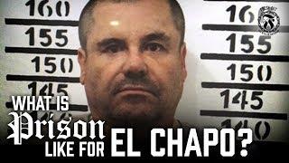 What is Prison like for El Chapo? - Prison Talk 12.21