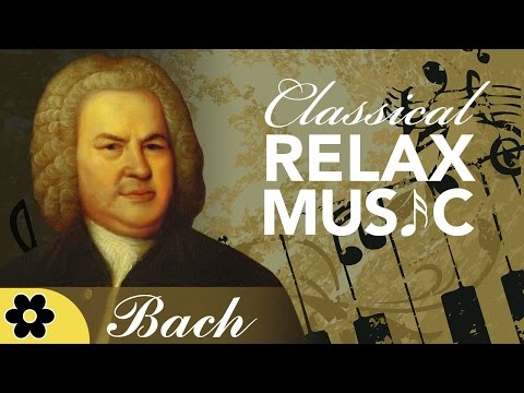 Instrumental Music for Relaxation Classical Music Soothing Music Relax Bach ♫E044D