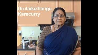 Urulaikizhangu Karacurry in Tamil