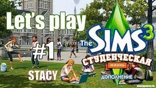 Let's play Sims 3 / Sims 3 Студенческая Жизнь #1 / Создание Персонажей, Женский Клуб / Stacy