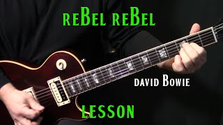 How To Play Rebel Rebel On Guitar By David Bowie  Electric Guitar Lesson Tutorial