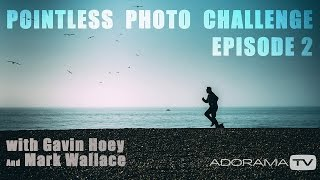 Location Photo Challenges: Take and Make Great Photography with Gavin Hoey
