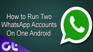 How to Use WhatsApp for 2 Numbers on Dual-SIM Android | Guiding Tech