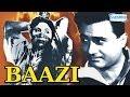 Baazi - Hindi Full Movie - Dev Anand - Geeta Bali - Kalpana Kartik