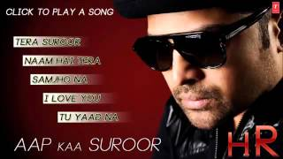 Aap Ka Suroor Album Songs   Jukebox 1   Himesh Reshammiya Hits   YouTube
