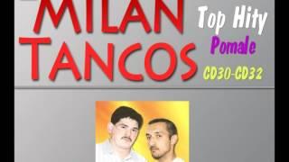 Milan Tancos TOP HITY CD30-CD32 (Pomale)
