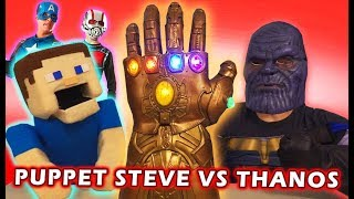 AVENGERS WAR for the Infinity Gauntlet! Puppet Steve vs. THANOS!!