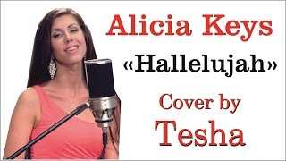 Alicia Keys - Hallelujah (Cover by Tesha) Live - 4K