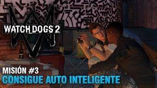 Watch Dogs 2 - Misión #3 - Consigue Auto Inteligente (Español Latino)