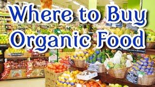 Where to Buy Organic Food