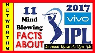 IPL 10: Mind Blowing Facts of IPL T20 2017   जो आपके दिमाग हिला देंगे और होश उड़ा देंगे
