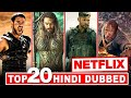 Top 20 Best Hollywood Hindi Dubbed Movies On Netflix | Netflix | Hindi Dubbed