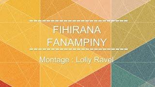 FIHIRANA FANAMPINY -Efa voadinikao Andriamanitra ô-
