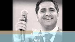 Ana Bahebak Fadel Shaker