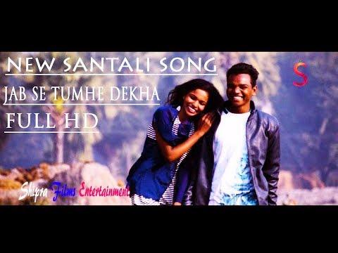 Xxx Mp4 New Santali Full HD Video Jab Se Tumhe Dekha Sanam जबरदस्त संताली विडियो Shipra Films 3gp Sex