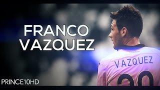 Franco Vazquez - The Silent Talent - 2015/2016 Goals, Skills & Assists HD