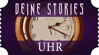 🎧 Creepypasta German | UHR ♦ Autor: MeisterKajo