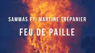 Sammas Ft. Martine Trépanier - Feu de paille