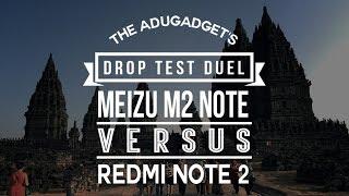 Xiaomi Redmi Note 2 VS Meizu M2 Note - Drop Test Duel