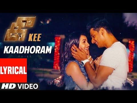 Xxx Mp4 Kaadhoram Lyrical Video Song Kee Tamil Songs Jiiva Nikki Rj Balaji Vijay Prakash Sinduri 3gp Sex