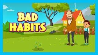 BAD HABITS - MORAL STORIES FOR KIDS || KIDS LEARNING VIDEOS (Animation) - KIDS HUT STORIES