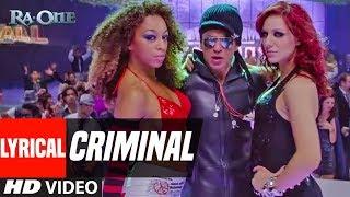 Lyrical Video: Criminal | Ra.One | ShahRukh Khan | Kareena Kapoor
