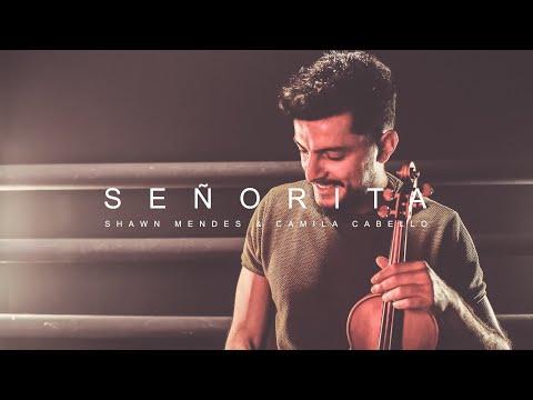 SENORITA Shawn Mendes Camila Cabello Violin Cover by Andre Soueid