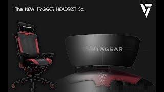 Новая серия подголовников Vertagear Triigger версия Sc